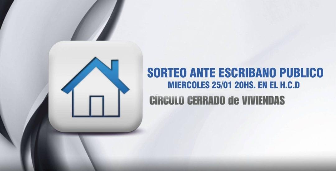 El sorteo del Círculo Cerrado de Viviendas será el 25 de enero