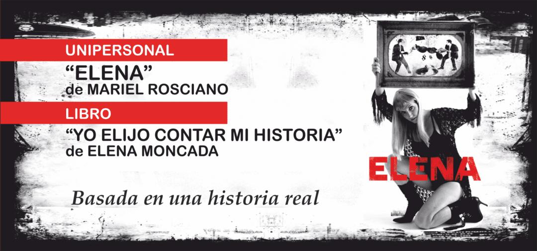 """Se presenta en Viale el unipersonal """"ELENA"""""""